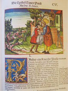 Lutherin ensimmäinen täydellinen raamatunkäännös painettiin Wittenbergissä 1534. Kuvassa roomalaiskirjeen alku. Kuva: TUCEMEMS.